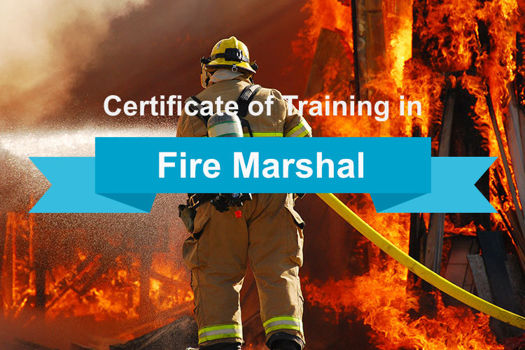 Fire marshal certification for the workplace